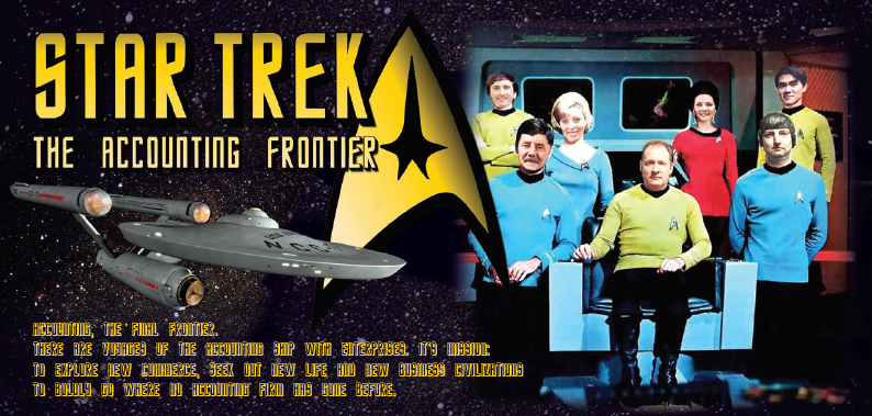 Star Trek The Accounting Frontier - 2014
