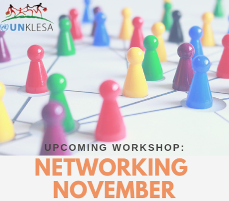 Networking November  workshop, part 2   Friday, 16 November 2018 , 10:00am, at UN Gigiri Compound (Conference Room 7) All UNKLESA members and spouses are welcome.