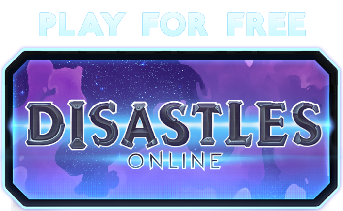 Play Disastles now!