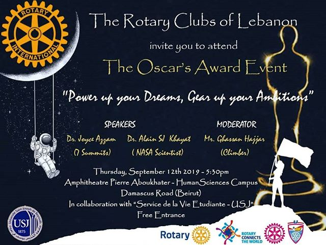 Many of you were asking how they can hear my story and ask me questions in person about Everest, seven summits and more... to all of you out there I am honored to invite you, your family and friends to the Oscar's award event organized by the Rotary clubs of Lebanon. For the first time you will also meet with Dr. Alain Khayat, a Lebanese NASA scientist, his journey of hard work took him from Tripoli to the space 💫🚀 . #rotarian #oscar #Dream #dreambecomingreality #lebaneseachievers #lebanon #yesyoucan #InspireChange