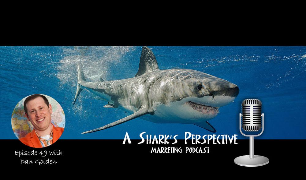a_sharks_perspective_episode_49_dan_golden.jpg