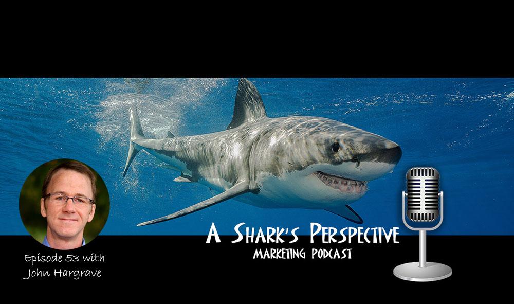 a_sharks_perspective_episode_53_john_hargrave.jpg