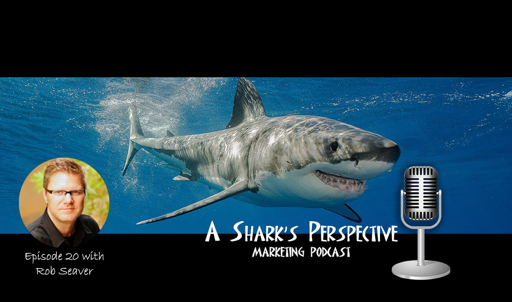 a_sharks_perspective_episode_21_rob_seaver.jpg