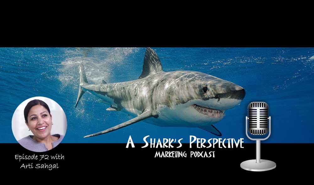 a_sharks_perspective_episode_72_arti_sahgal.jpg