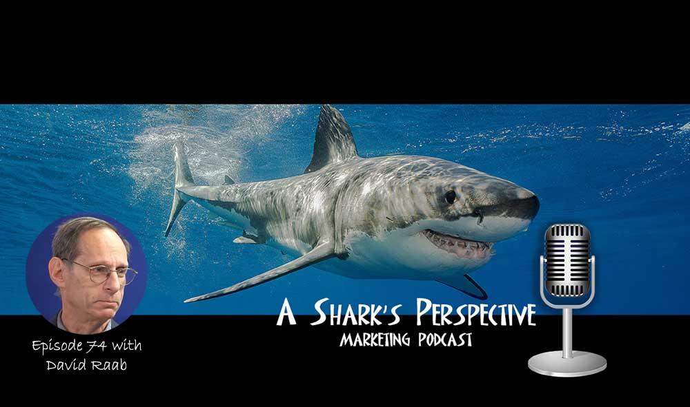 a_sharks_perspective_episode_74_david_raab.jpg