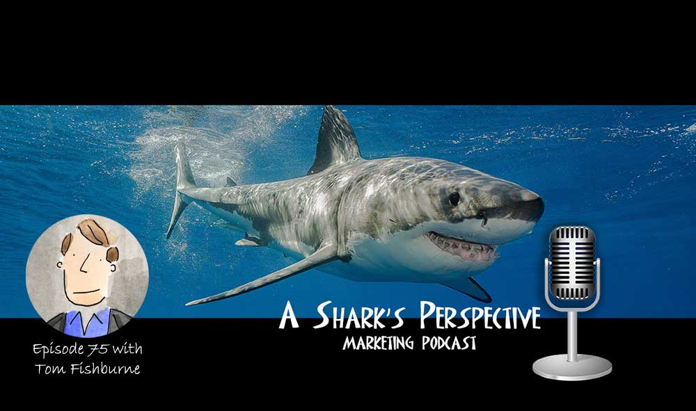 a_sharks_perspective_episode_75_tom_fishburne.jpg