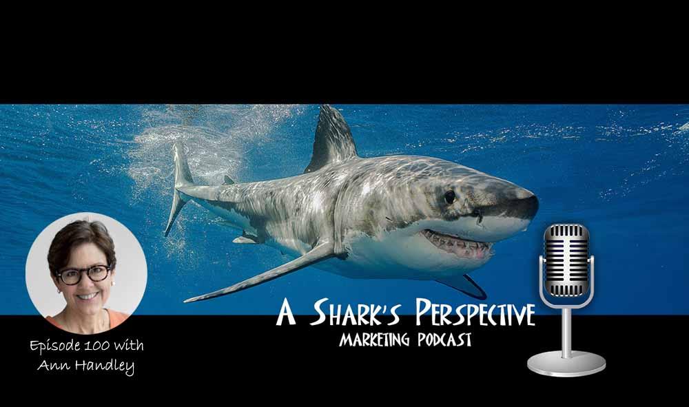 a_sharks_perspective_episode_100_ann_handley.jpg