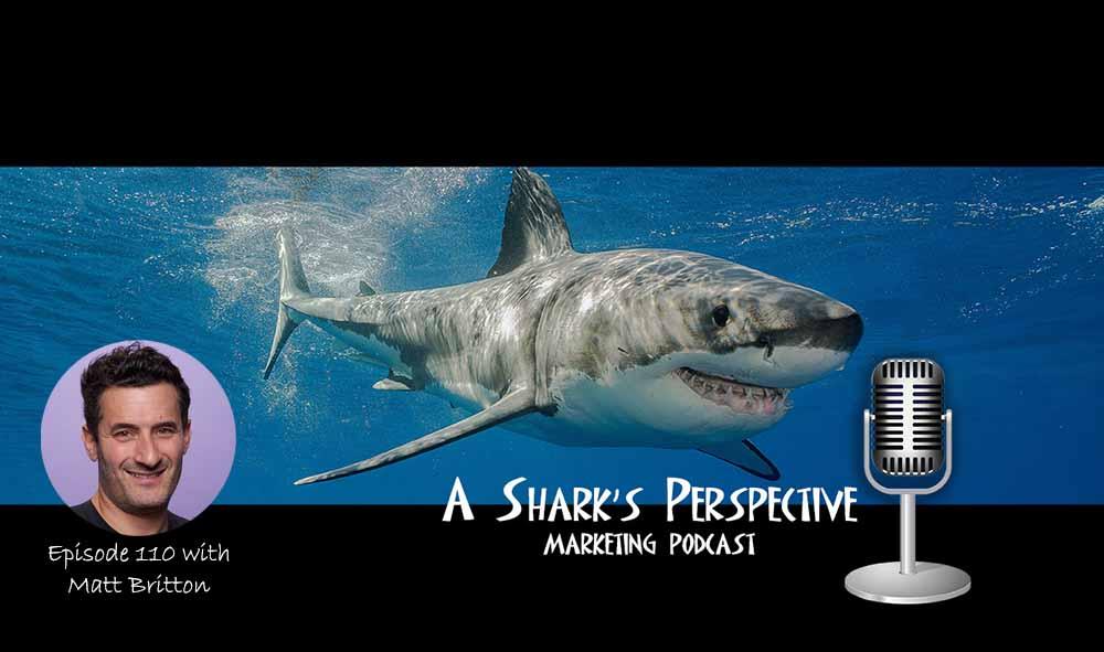 a_sharks_perspective_episode_110_matt_britton.jpg