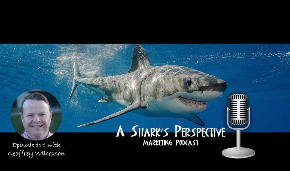a_sharks_perspective_episode_111_geoffrey_wilcoxson.jpg