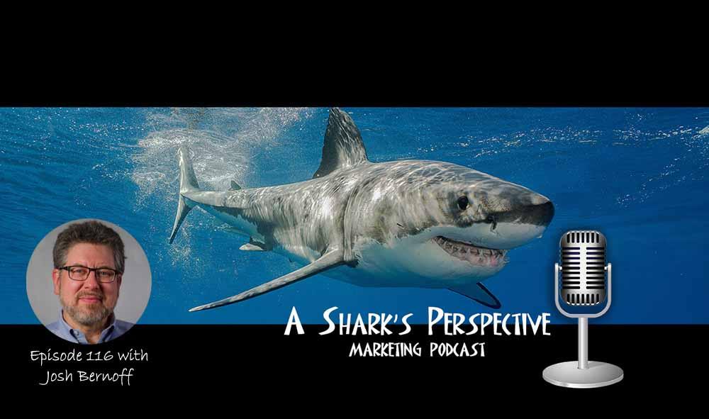 a_sharks_perspective_episode_116_josh_bernoff.jpg