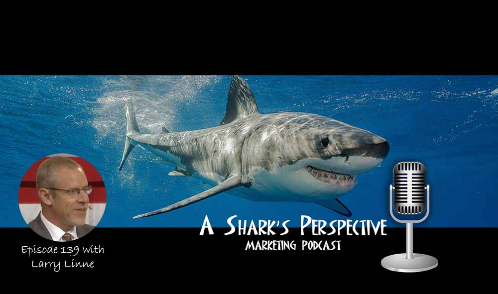a_sharks_perspective_episode_139_larry_linne.jpg