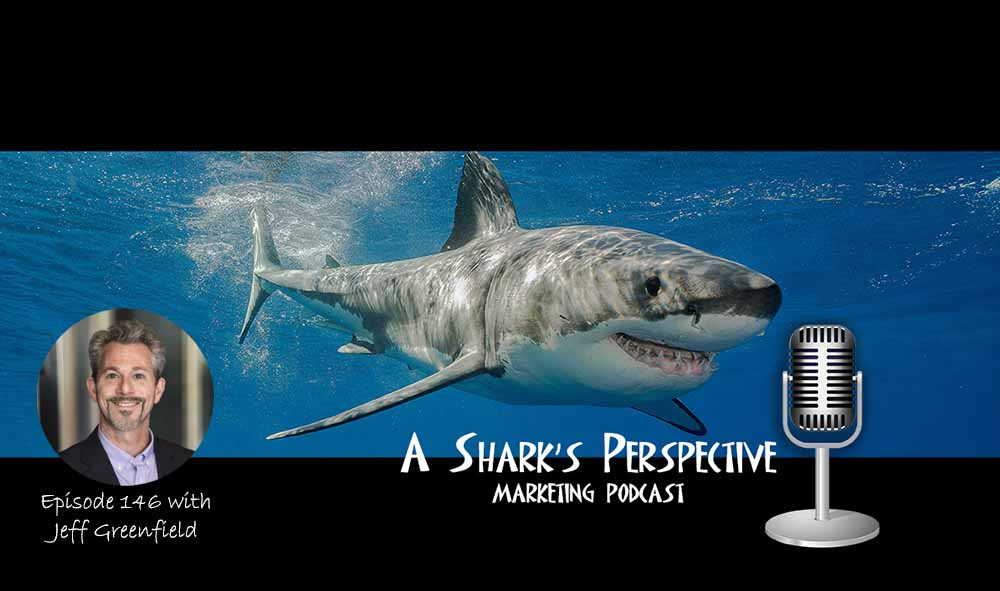 a_sharks_perspective_episode_146_jeff_greenfield.jpg