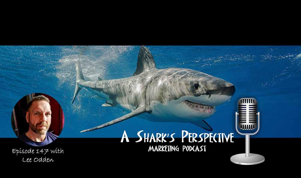 a_sharks_perspective_episode_147_lee_odden.jpg