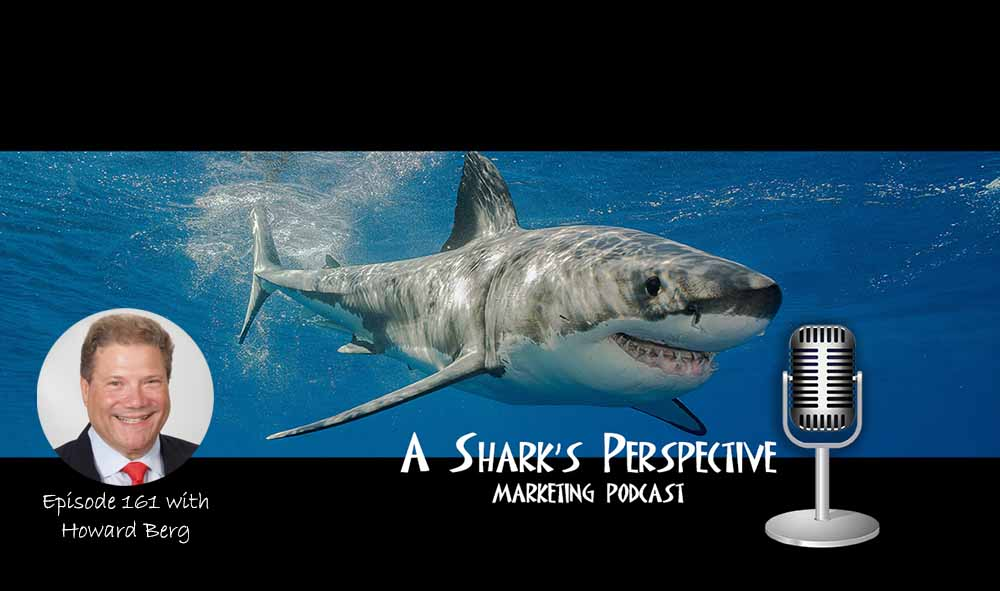 a_sharks_perspective_episode_161_howard_berg.jpg