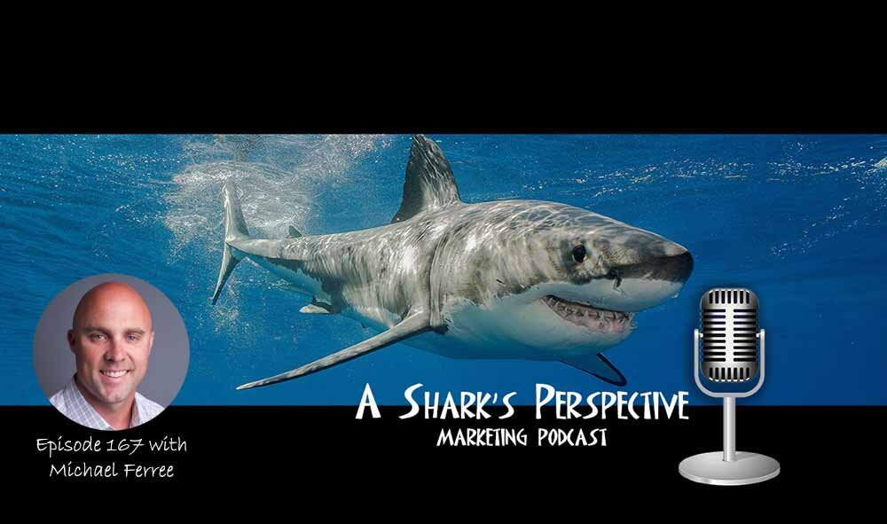 a_sharks_perspective_episode_167_michael_ferree.jpg