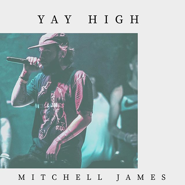 """Mitchell James - """"Yay High"""" available on  all platforms. #untilfurthernotice  Produced by @youngswedishprodigy 📸 @djyetty"""