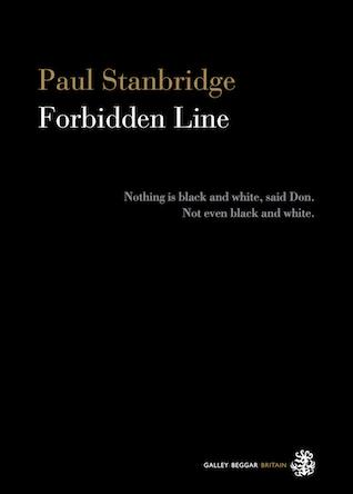 Galley Beggar Press for Forbidden Line by Paul Stanbridge