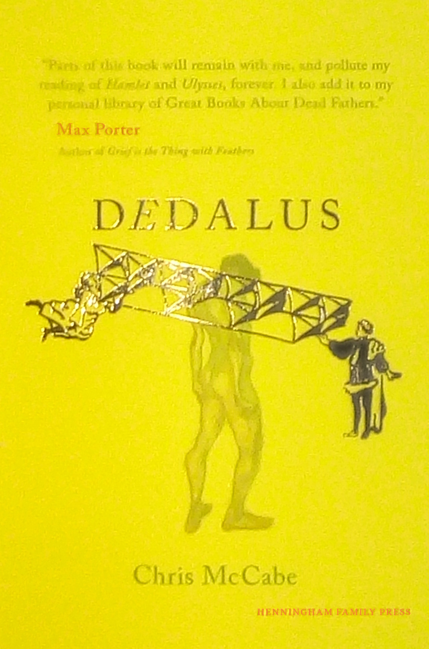 Dedalus by Chris McCabe, Henningham Family Press