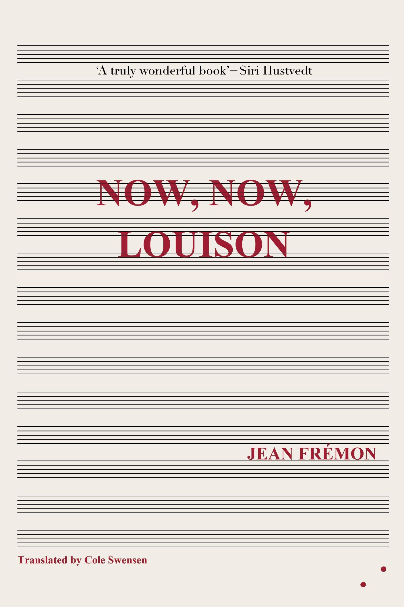 Now, Now, Louison by Jean Frémon, Les Fugitives