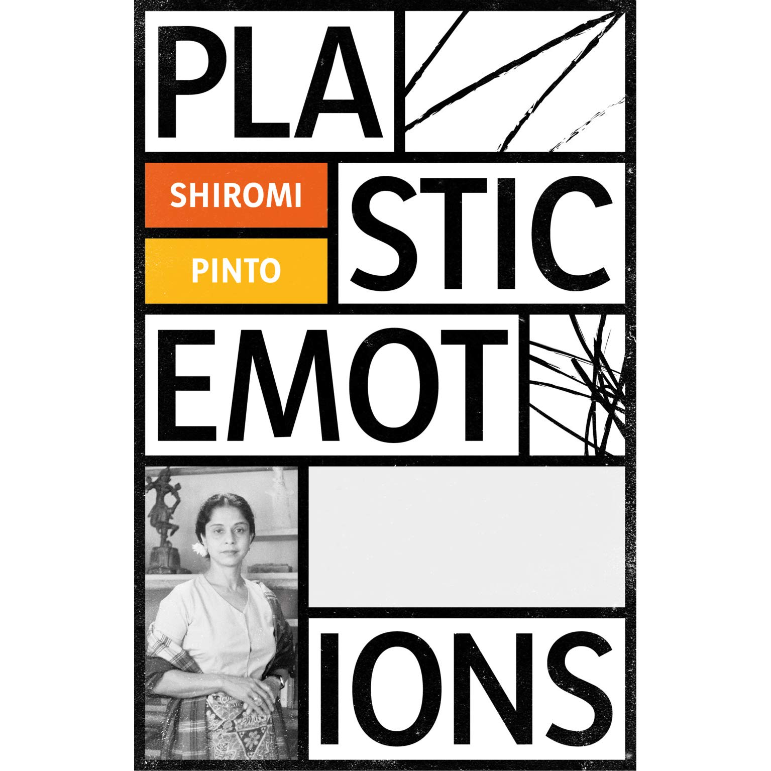 July 2019: Plastic Emotions by Shiromi Pinto (Influx Press)