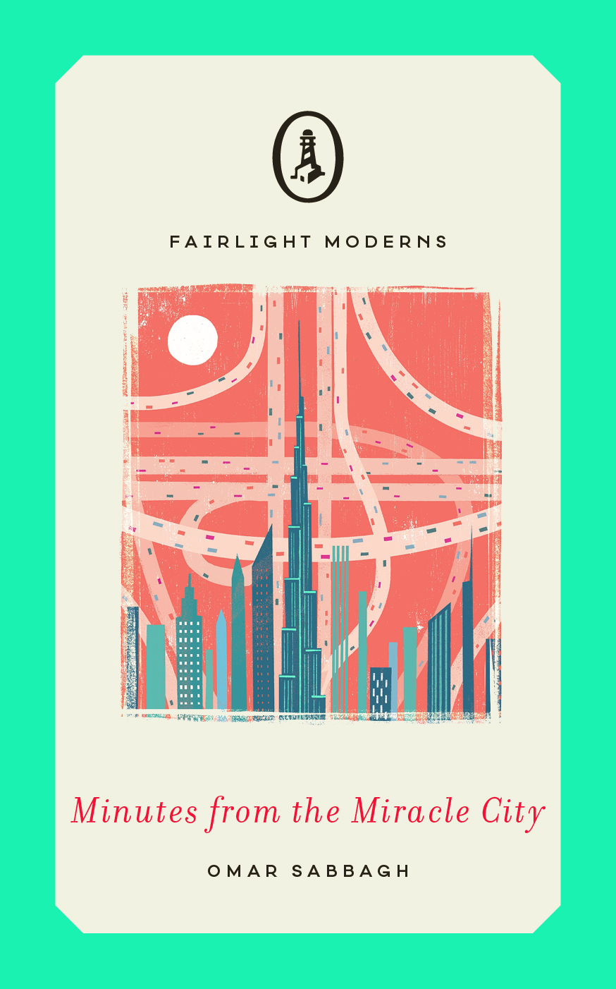 June 2019: Minutes from the Miracle City by Omar Shabbagh (Fairlight)