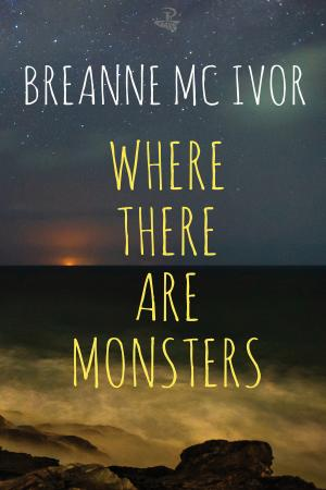 May 2019: Where there are Monsters by Breanne Mc Ivor (Peepal Tree Press)