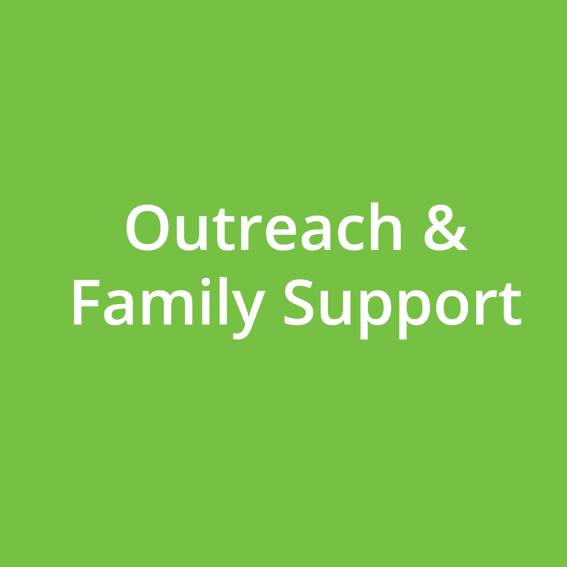 Outreach & Family Support.png