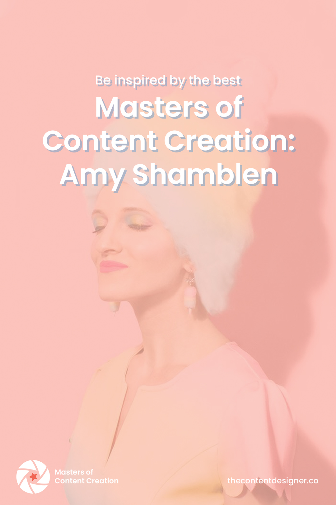 Amy Shamblen, Creative Photographer, Master of Content Creation | The Content Designer blog