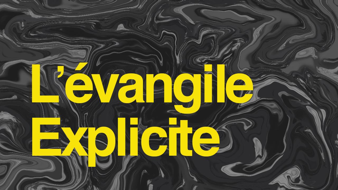 L'évangile explicite