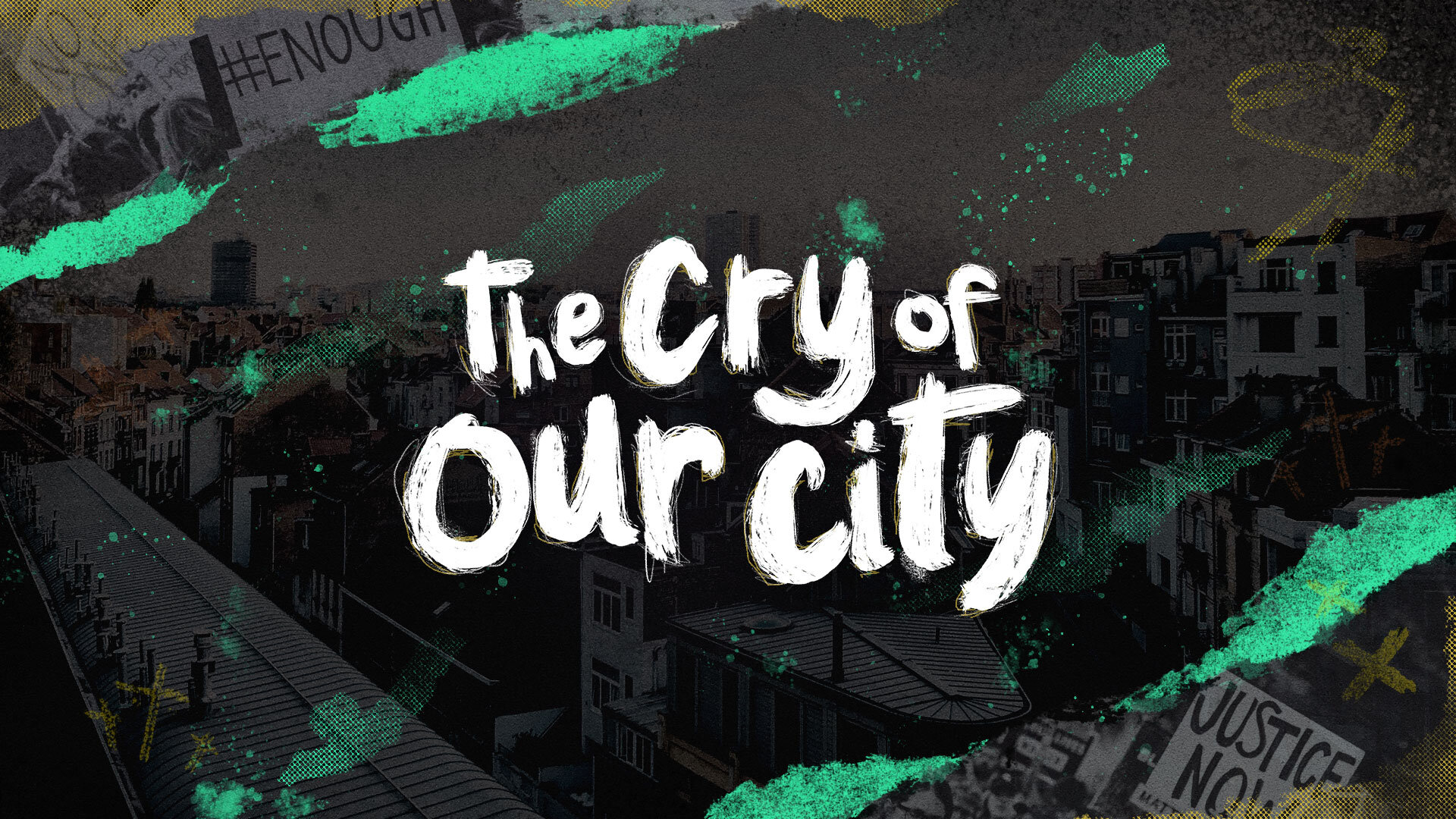 The Cry of Our City