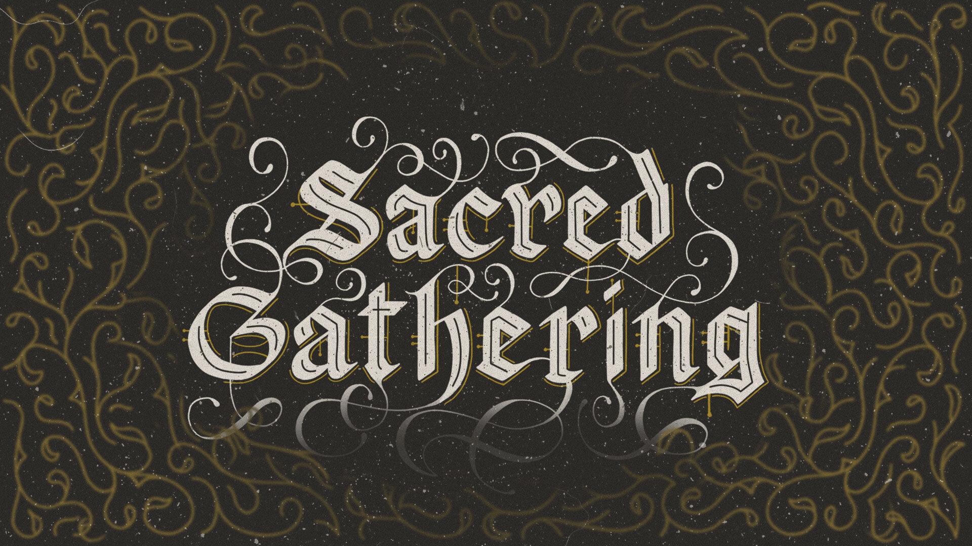 Sacred Gathering