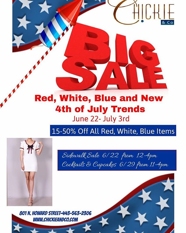 ‼️ Starting this Friday 6/22 Come In The Store for our Amazing Independence Day SIDEWALK SALE ‼️ You won't want to miss this one 🛍 • • • #baltimorefashion #baltimoreshopping #independecedaysale #july4thsale #baltimoresale #baltimoreboutiques #baltlimorestore #chickieandco