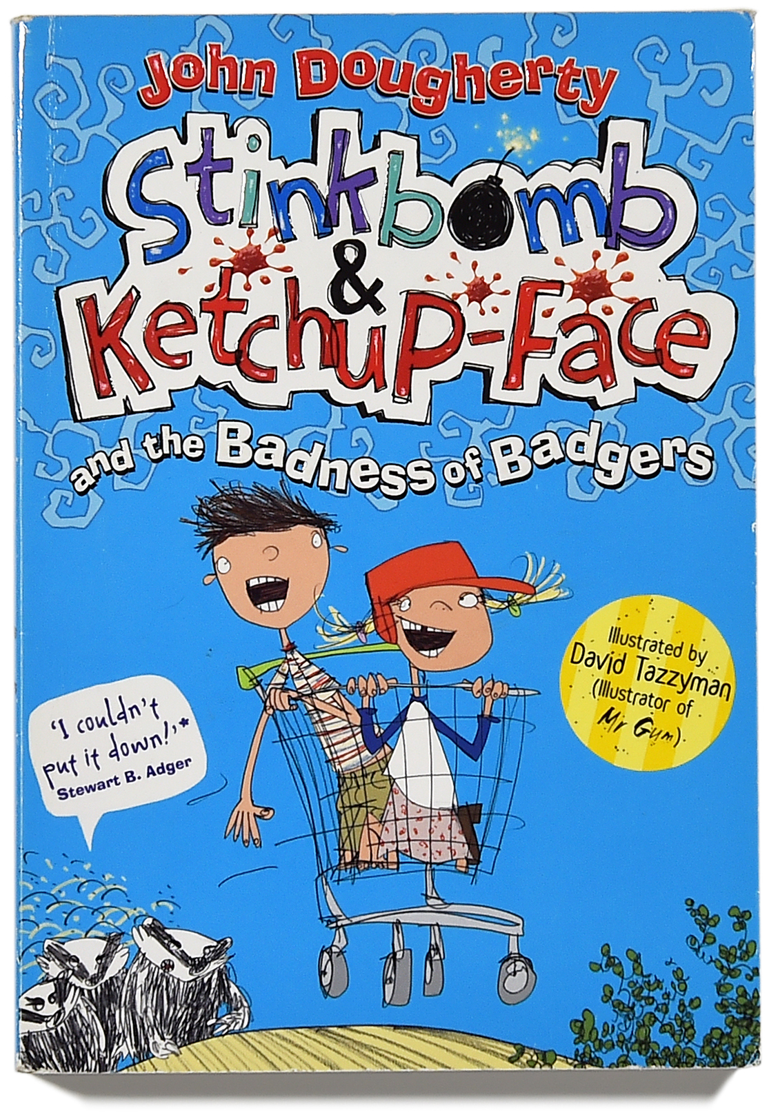 Stinkbomb & Ketchup-Face and the Badness of Badgers cover.FIN.jpg