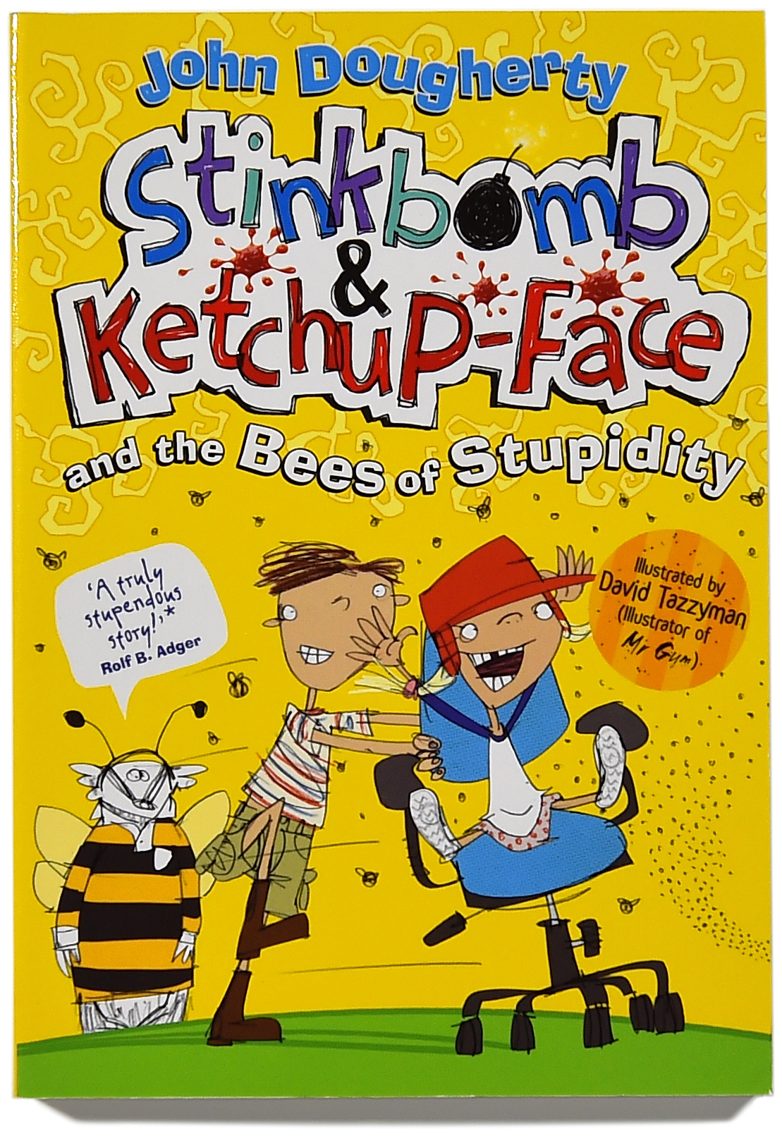Stinkbomb & Ketchup-Face and the Bees of stupidity cover.FIN.jpg