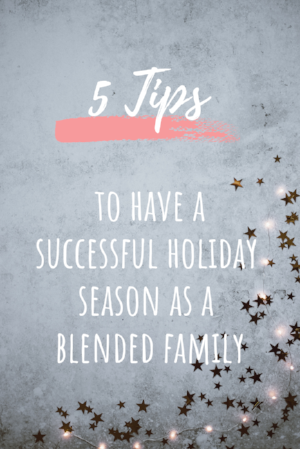 co-parenting-blended-family-stepmom-holidays-christmas.png