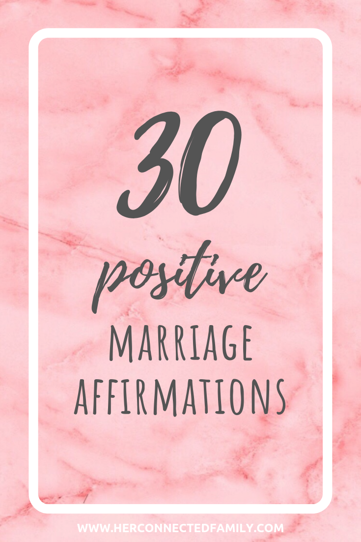 positive-marriage-affirmations-advice-tips-help-her-connected-family-coach-michelle-purta.png
