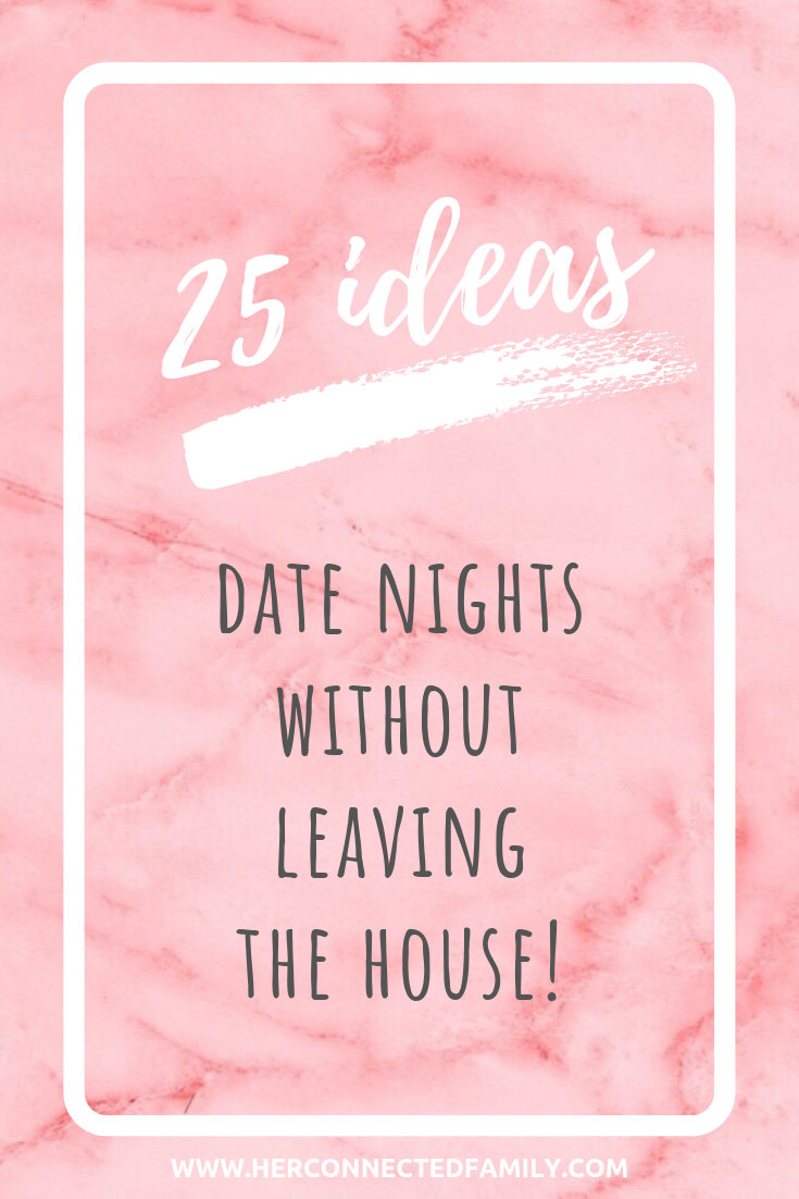 date-night-ideas-childcare-husband-spouse-wife-marriage-connect-romance-fun-creative-dating-herconnectedfamily.png