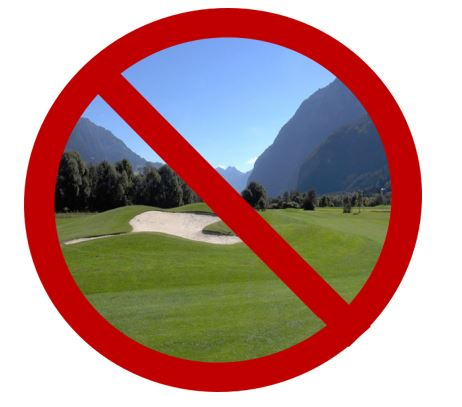 There will be no golf courses.