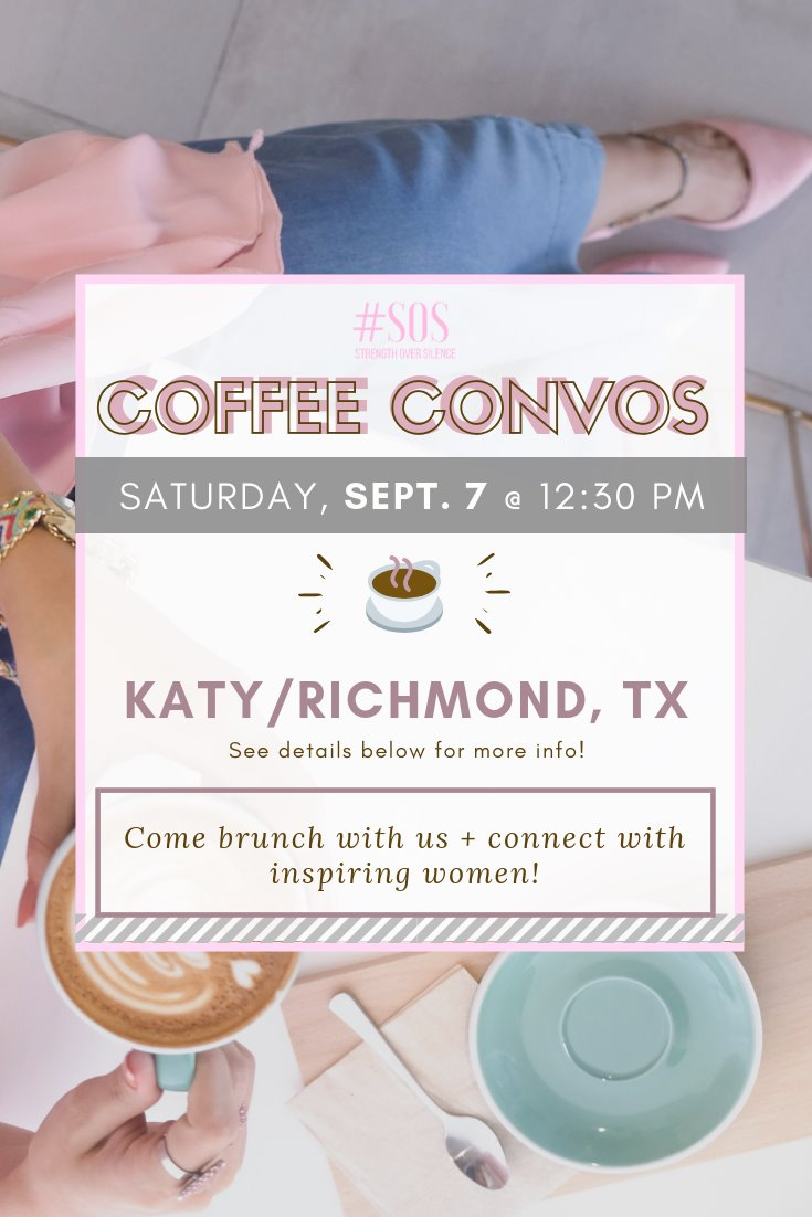 Strength Over Silence Coffee Convos Event Sept. 7 2019