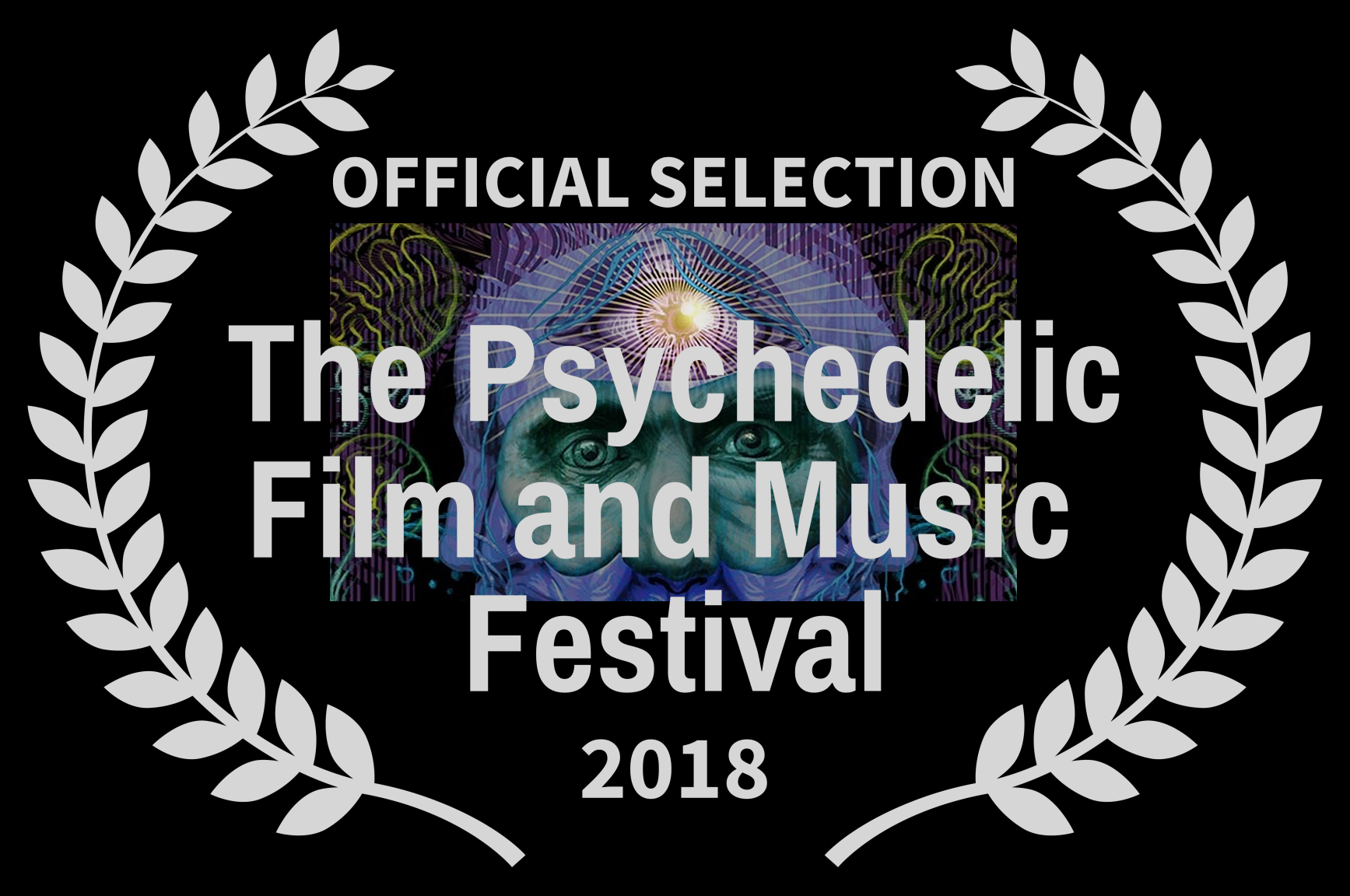 OFFICIAL SELECTION - The Psychedelic Film and Music  Festival - 2018.jpg