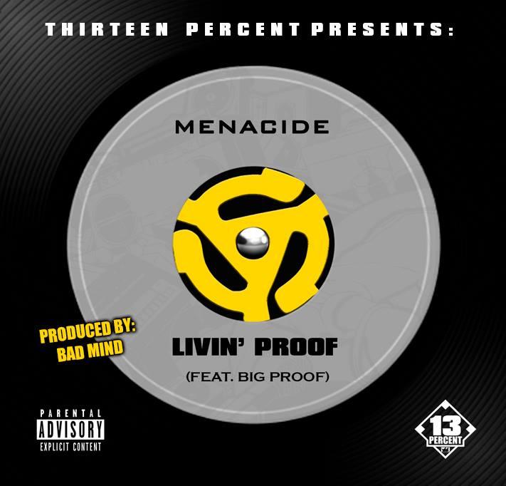 Menacide - Livin' Proof (feat. Proof of D12 R.I.P.)