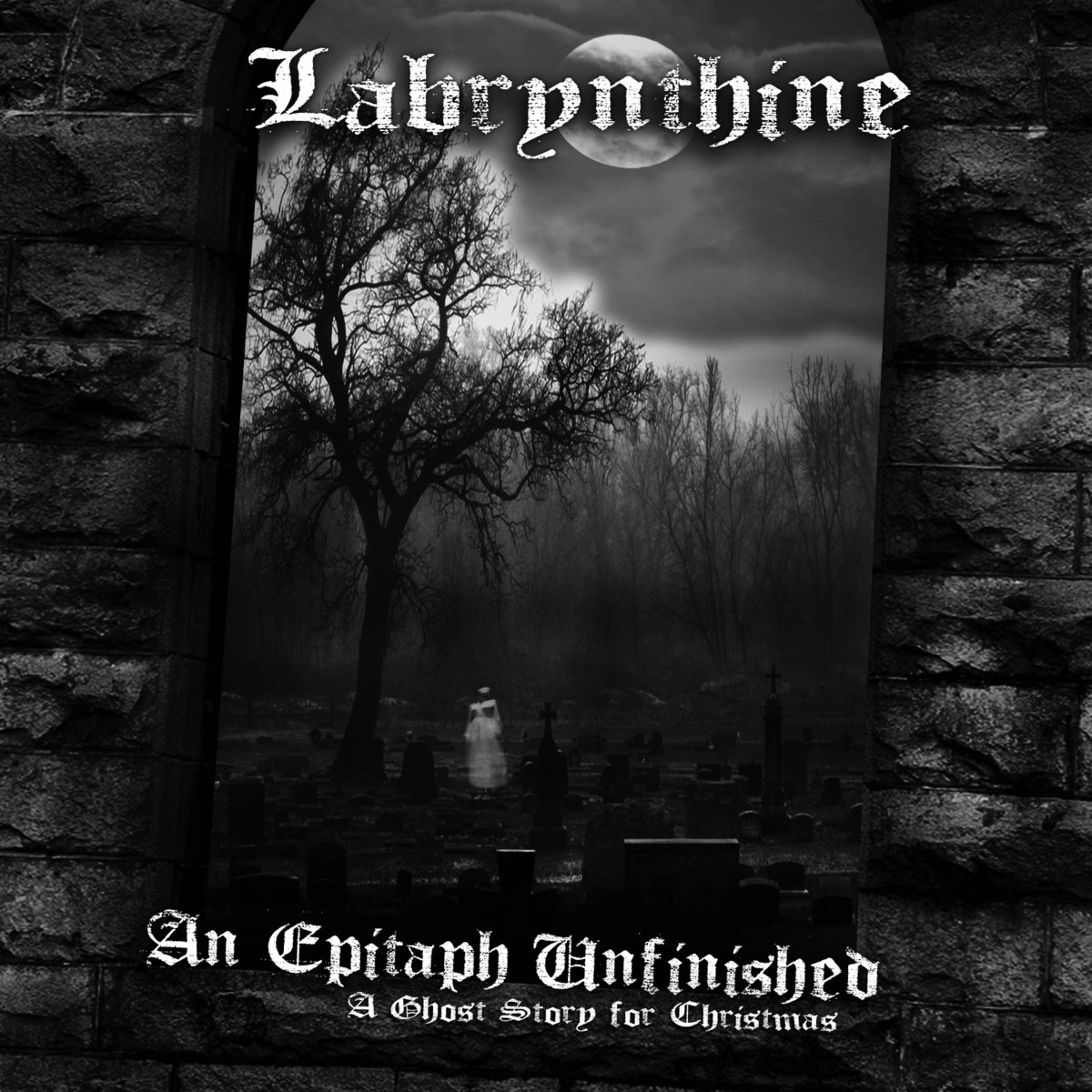 Labrynthine - An Epitaph Unfinished (A Ghost Story For Christmas)