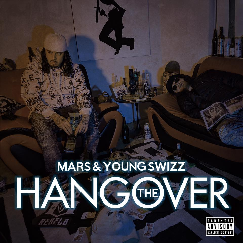 Mars & Young Swizz - The Hangover
