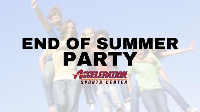 Summer is coming to an end 🌞 come celebrate at Acceleration!  Register for a fun filled day here 👉