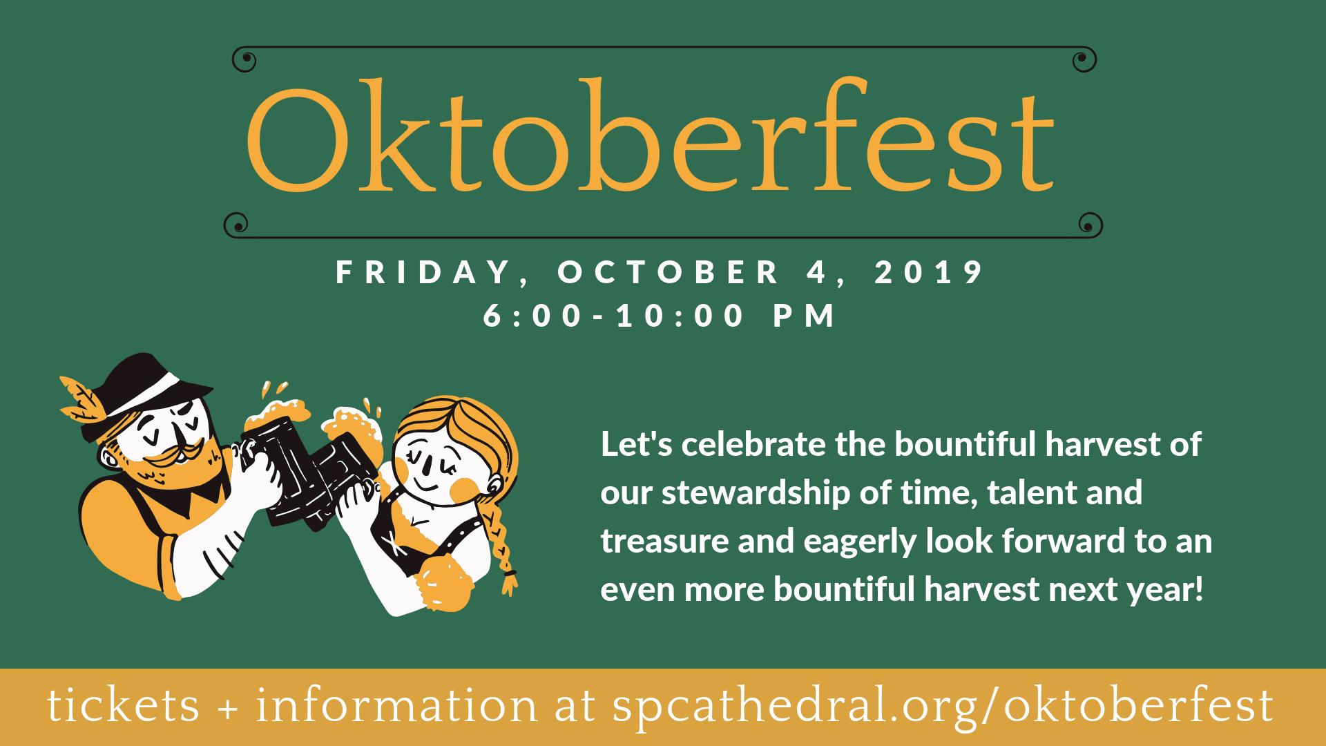 This event is free, but we need an accurate head count for food and drink. Please get your tickets at spcathedral.org/oktoberfest (This event is 21+ only. Child care is available for babies - age 11 with registration.)