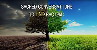 Sacred Conversations to End Racism, produced by the United Church of Christ