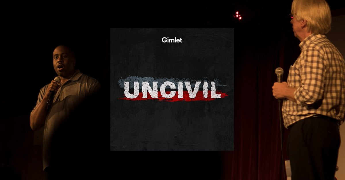 https://gimletmedia.com/shows/uncivil