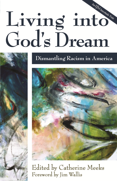 Living into God's Dream edited by Catherine Meeks