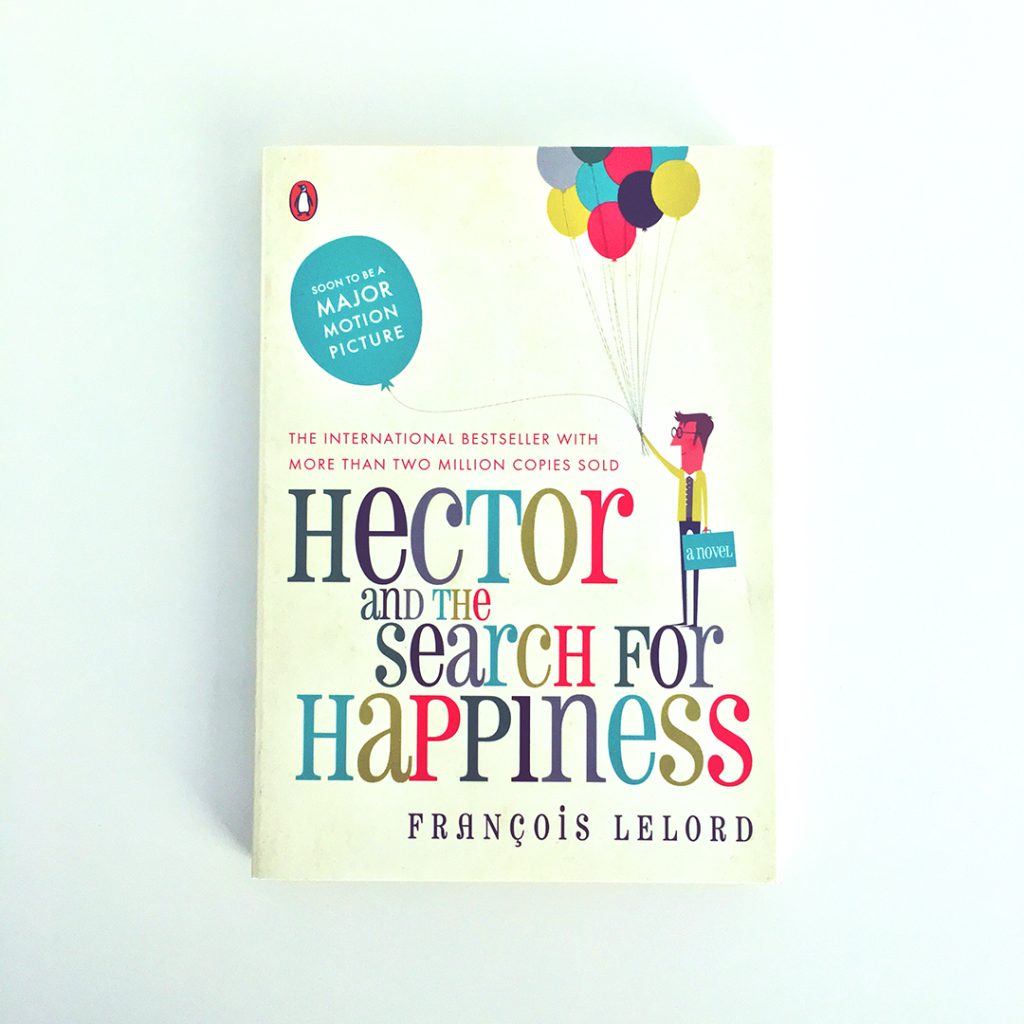 Sixty Eight Ave - Hector and the search for happiness by Francois Lelord