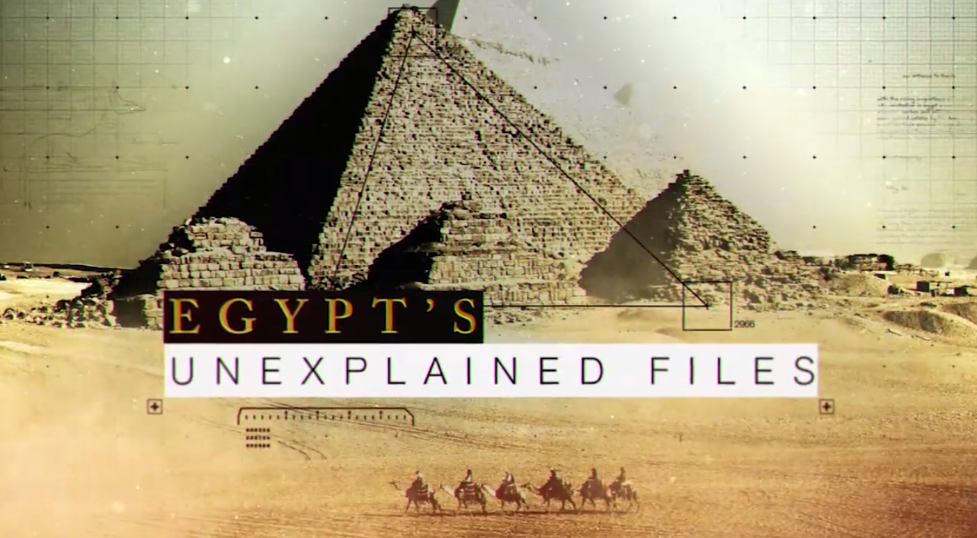 Egypt's Unexplained Files - Discovery Science